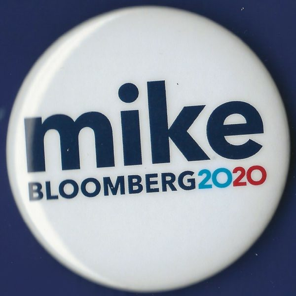 "2020 Mike Bloomberg 2.25"" / Presidential Campaign Button(Pin03)"