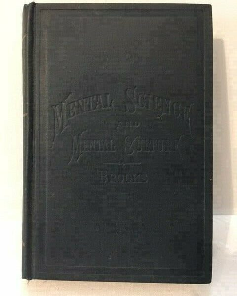 MENTAL SCIENCE AND CULTURE Rare Antique Medical Book c1883 Edward Brooks