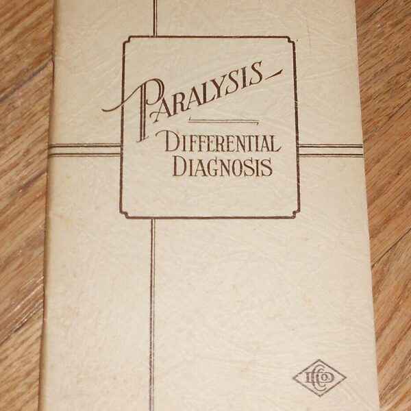 1931 Antique Medical Book - Paralysis Differential Diagnosis - Dios Chemical Co.