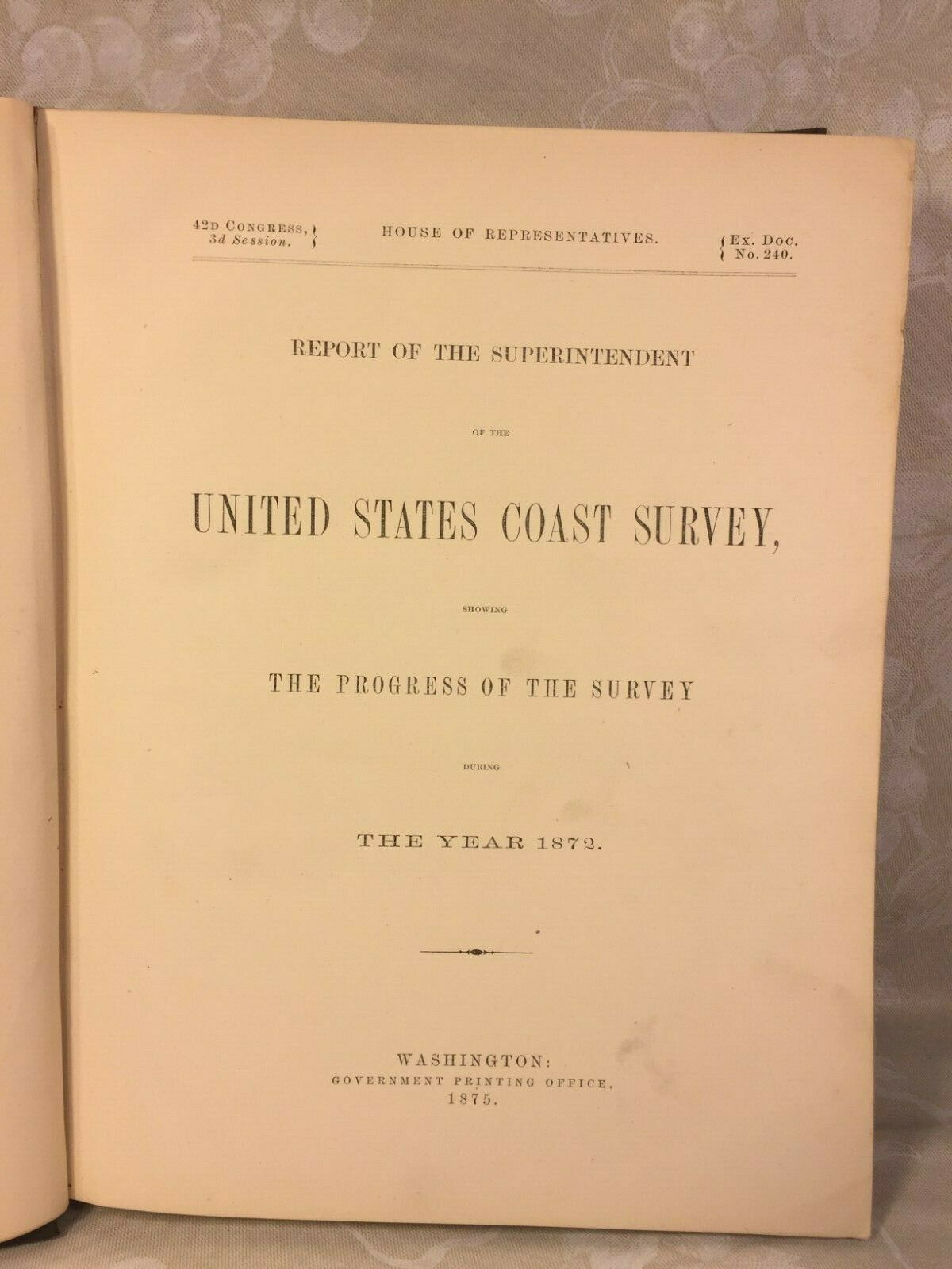 Report of the Superintendent of the United States Coast Survey 1872 Printed 1875