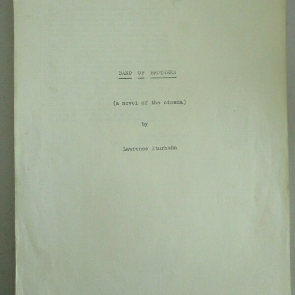 Original Manuscript BAND OF BROTHERS Edits Lawrence Sturhahn Producer THX-1138