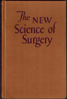 1946 Frank Slaughter; New Science of Surgery, History Medicine, Surgeon Doctor