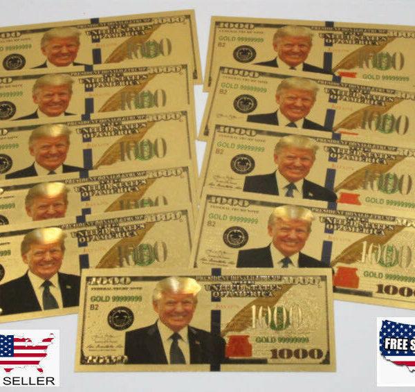 10X President Donald Trump New Colorized $1000 Dollar Bill Gold Foil Banknote